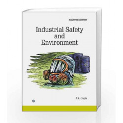 Industrial Safety and Environment by A.K. Gupta Book-9788131804544