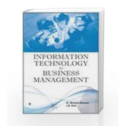 Information Technology in Business Management by Mukesh Dhunna Book-9789380386232