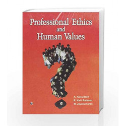 Professional Ethics and Human Values by A. Alavudeen Book-9789380386003