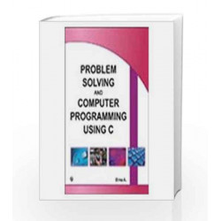 Problem Solving and Computer Programming using C by Binu A Book-9789380386676