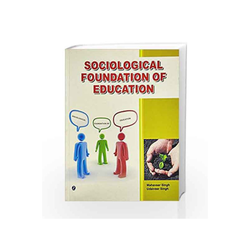 Sociological Foundation of Education by Mahaveer Singh Book-9789381159231