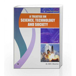 A Treatise on Science Technology and Society by M.R. Sharma Book-9789380856643