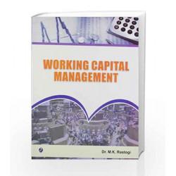 Working Capital Management by M.K. Rastogi Book-9789380856407