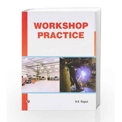 Workshop Practice by R.K. Rajput Book-9789380856650