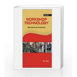 Workshop Technology (Manufacturing Process) by S.K. Garg Book-9788131806975