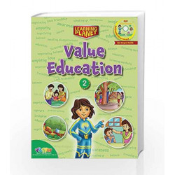 LEARNING PLANET-VALUE EDUCATION - 2 by Sakshi Gupta Book-9789352741335