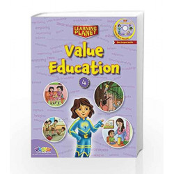 LEARNING PLANET-VALUE EDUCATION - 4 by Sakshi Gupta Book-9789352741359