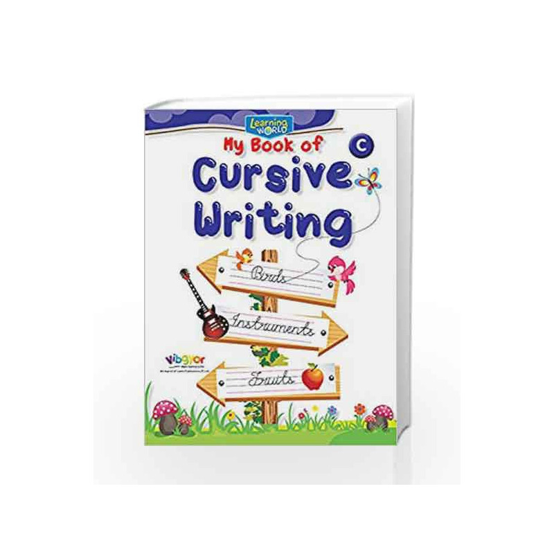 Learning World-My Book of Cursive Writing-C by Board of Editors Book-9789386035356