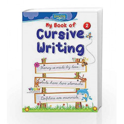 Learning World-My Book of Cursive Writing-2 by Board of Editors Book-9789386035370