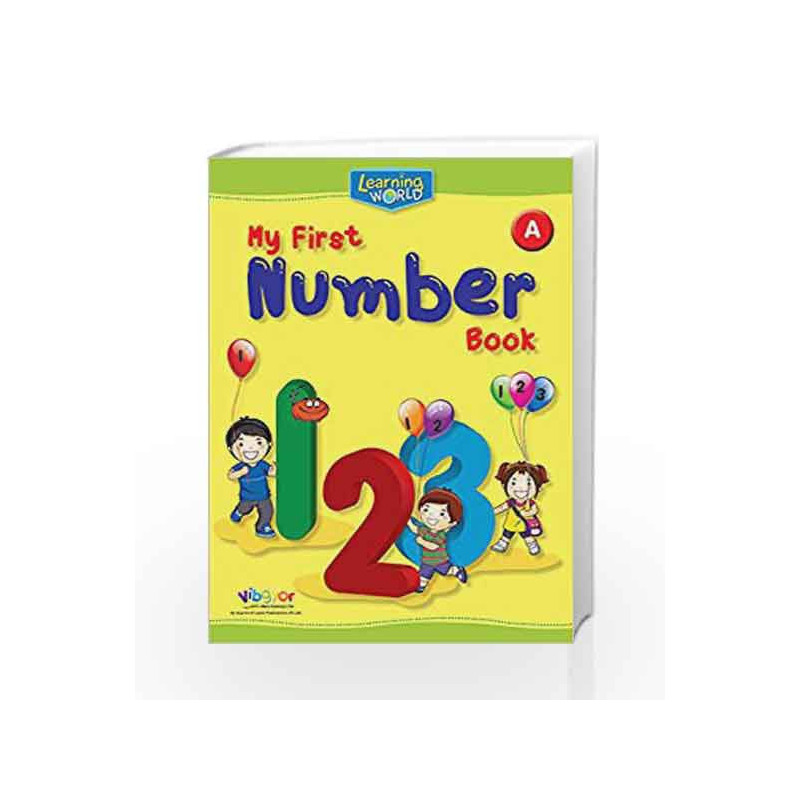 Learning World-My First Number Book-A by Board of Editors Book-9789386035394
