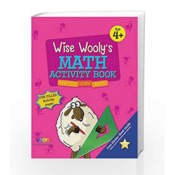 Wise Wooly'S Math Activity Book Age 4+ by Board of Editors Book-9789383828906