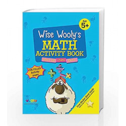 Wise Wooly'S Math Activity Book Age 5+ by Board of Editors Book-9789383828913