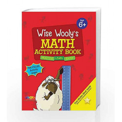 Wise Wooly'S Math Activity Book Age 6+ by Board of Editors Book-9789383828920