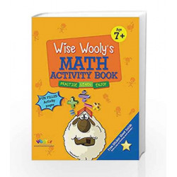 Wise Wooly'S Math Activity Book Age 7+ by Board of Editors Book-9789383828937