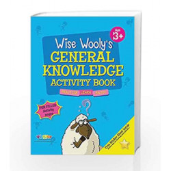 Wise Wooly'S General Knowledge Activity Book Age 3+ by Board of Editors Book-9789383828845