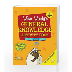 Wise Wooly'S General Knowledge Activity Book Age 4+ by Board of Editors Book-9789383828852