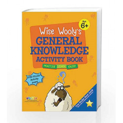 Wise Wooly'S General Knowledge Activity Book Age 6+ by Board of Editors Book-9789383828876
