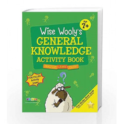 Wise Wooly'S General Knowledge Activity Book Age 7+ by Board of Editors Book-9789383828883