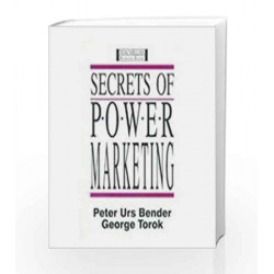 Secrets of Power Marketing by Peter Urs Bender Book-9780333934036
