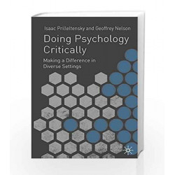 Doing Psychology Critically: Making a Difference in Diverse Settings by Professor Isaac Prilleltensky Book-9780333922835