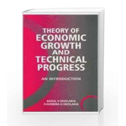 Theory of Economic Growth and Technical Progress by Dholakia Book-9780333931325