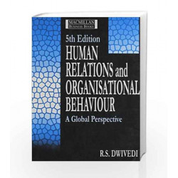 Human Relations and Organisational Behaviour by Dwivedi Book-9780333933305