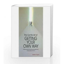 The Gentle Art of Getting Your Own Way by Patrick Forsyth Book-9780230638822