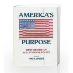 America's Purpose by Harries Book-9780333925942
