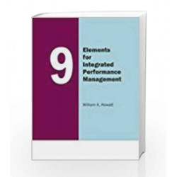 9 Elements For Integrated Performance by William A. Howatt Book-9780230332218