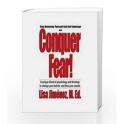 Conquer Fear: Stop Defeating Yourself - End Self Sabotage by Lisa Jimenez Book-9781403926067