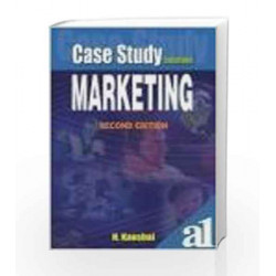 Case Study Solutions: Marketing by Kaushal Book-9781403924094
