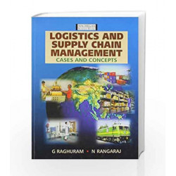 Logistics And Supply Chain Management: Cases and Concepts by Raghuram Book-9780333933428
