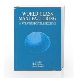 World Class Manufacturing: A Strategic Perspective by Sahay Book-9780333934746