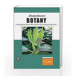 COMPREHENSIVE BOTANY VOL-I (FOR UNDERGRADUATE COURSES, NEET AND VARIOUS OTHER COMPETITIVE EXAMINATIONS)