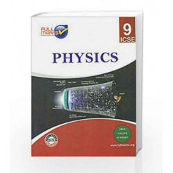 ICSE - Physics Class 9 by Full Marks Book-9789382741312