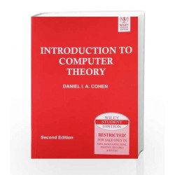 Introduction to Computer Theory, 2ed by Daniel I.A. Cohen Book-9788126513345