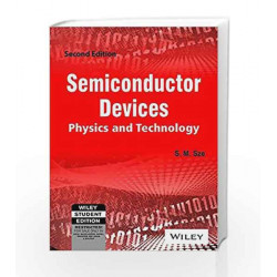 Semiconductor Devices: Physics and Technology by S.M.Sze Book-9788126516810