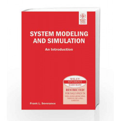 System Modeling and Simulation: An Introduction by Frank L. Severance Book-9788126519606