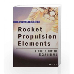 Rocket Propulsion Elements by George P. Sutton Book-9788126525775