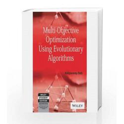 Multi-Objective Optimization using Evolutionary Algorithms by  Book-9788126528042
