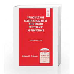 Principles of Electric Machines with Power Electronic Applications, 2ed by Mohamed E. El-Hawary Book-9788126529339