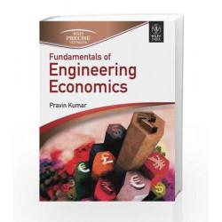 Fundamentals of Engineering Economics by Pravin Kumar Book-9788126535521