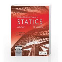 Engineering Mechanics: Statics, Vol 1, 7ed, SI Version: Statics SI Version - Vol 1 by L G Kraige J L Meriam Book-9788126543960