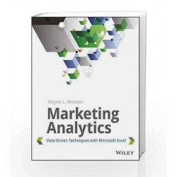 Marketing Analytics: Data-Driven Techiniques with Microsoft Excel (MISL-WILEY) by Wayne L. Winston Book-9788126548620