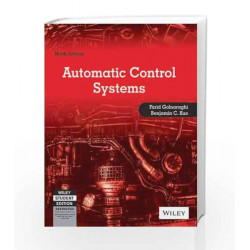 Automatic Control Systems, 9ed by Benjamin C. Kuo Farid Golnaraghi Book-9788126552337