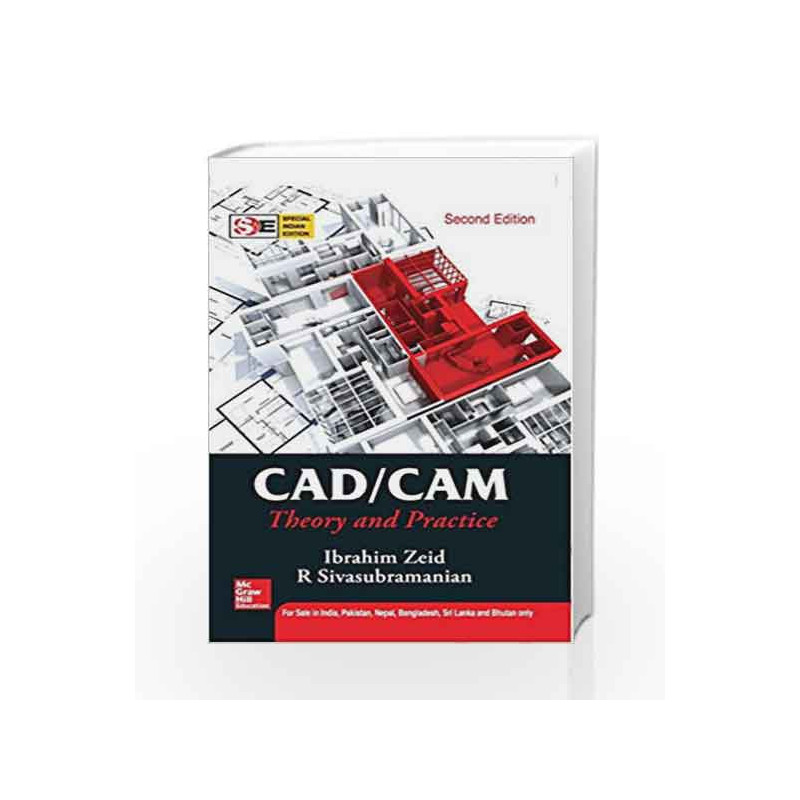 CAD/CAM : Theory and Practice: Special Indian Edition by Ibrahim Zeid Book-9780070151345