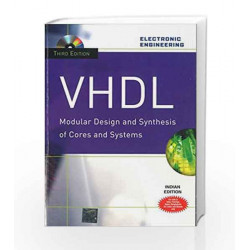 Vhdl: Modular Design and Synthesis of Cores and Systems by Zainalabedin Navabi Book-9780070223516