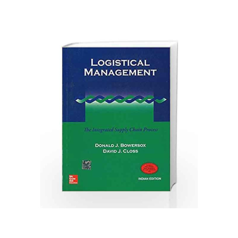 Logistical Management The Integrated Supply Chain Process By Donald