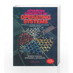 ADVANCED CONCEPTS IN OPERATING SYSTEMS by Mukesh Singhal Book-9780070472686