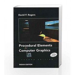Procedural Elements of Computer Graphics by David Rogers Book-9780070473713